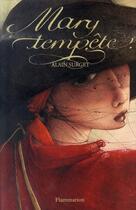Couverture du livre « Mary tempête » de Rebecca Dautremer et Alain Surget aux éditions Flammarion