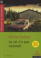 Couverture du livre « Le roi n'a pas sommeil » de Cecile Coulon aux éditions Magnard