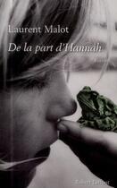 Couverture du livre « De la part d'Hannah » de Laurent Malot aux éditions Robert Laffont