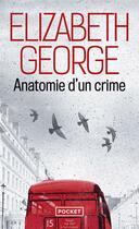 Couverture du livre « Anatomie d'un crime » de Elizabeth George aux éditions Pocket
