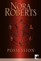 Couverture du livre « Possession » de Roberts-N aux éditions Harlequin