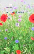 Couverture du livre « Des rimes à foison » de Daniel Durand aux éditions Books On Demand