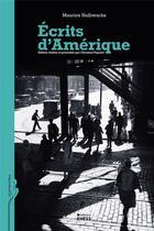 Couverture du livre « Écrits d'Amérique » de Maurice Halbwachs aux éditions Ehess