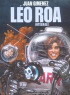 Couverture du livre « Leo roa integrale » de Juan Gimenez aux éditions Humanoides Associes