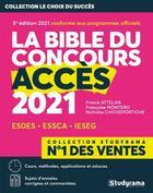 Couverture du livre « La bible du concours accès (édition 2021) » de Collectif aux éditions Studyrama