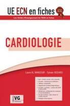 Couverture du livre « Ue ecn en fiches cardiologie 3 ed » de Laure El Mansour aux éditions Vernazobres Grego