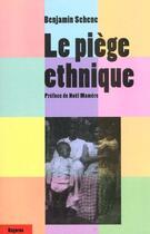 Couverture du livre « Le Piege Ethnique » de Benjamin Sehene aux éditions Dagorno
