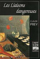 Couverture du livre « Les liaisons dangereuses » de Claude Prey aux éditions Premieres Loges