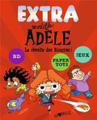 Couverture du livre « Ne - extra mortelle adele t3 - la revolte des bizarres » de M. Tan/Le Feyer aux éditions Tourbillon