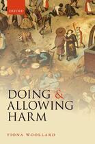 Couverture du livre « Doing and Allowing Harm » de Woollard Fiona aux éditions Oup Oxford