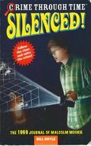Couverture du livre « Crime Through Time #3: Silenced! » de Bill Doyle aux éditions Little Brown Books For Young Readers