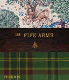Couverture du livre « The fife arms » de Phaidon aux éditions Phaidon Press