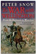 Couverture du livre « To war with Wellington » de Peter Snow aux éditions John Murray
