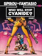 Couverture du livre « Spirou & Fantasio adventures T.12 ; who will stop Cyanide ? » de Tome et Janry aux éditions Cinebook