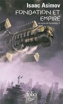 Couverture du livre « Fondation et empire ; le cycle de fondation t.2 » de Isaac Asimov aux éditions Gallimard