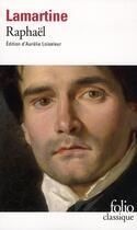 Couverture du livre « Raphaël » de Alphonse De Lamartine aux éditions Gallimard
