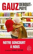 Couverture du livre « Debout-payé » de Gauz aux éditions Lgf