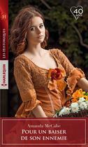 Couverture du livre « Pour un baiser de son ennemie » de Amanda Mccabe aux éditions Harlequin