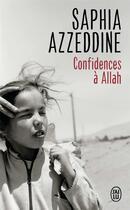 Couverture du livre « Confidences à Allah » de Saphia Azzeddine aux éditions J'ai Lu