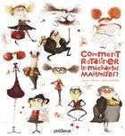 Couverture du livre « Comment ratatiner les (méchantes) maîtresses » de Roland Garrigue et Catherine Leblanc aux éditions Glenat Jeunesse