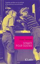Couverture du livre « Sonate pour Gustav » de Rose Tremain aux éditions Lattes