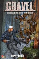 Couverture du livre « Gravel t.2 ; sept tombes » de Raulo Caceres et Mike Wolfer et Oscar Jimenez et Warren Ellis aux éditions Panini