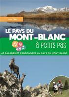 Couverture du livre « Le pays du mont-blanc a petits pas » de Louis Ours aux éditions La Fontaine De Siloe