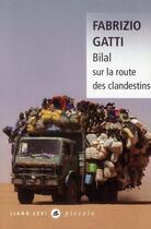 Couverture du livre « Bilal sur la route des clandestins » de Fabrizio Gatti aux éditions Liana Levi