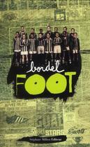 Couverture du livre « BORDEL T.16 ; foot » de Collectif aux éditions Stephane Million