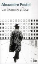 Couverture du livre « Un homme effacé » de Alexandre Postel aux éditions Gallimard