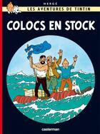 Couverture du livre « Les aventures de Tintin T.19 ; colocs en stock » de Herge aux éditions Casterman