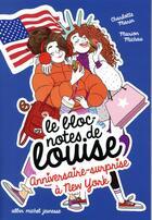 Couverture du livre « Anniversaire surprise à New York t.6 » de Charlotte Marin aux éditions Albin Michel