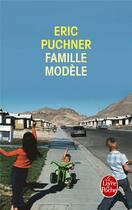 Couverture du livre « Famille modèle » de Eric Puchner aux éditions Lgf