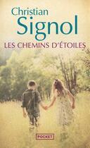 Couverture du livre « Les chemins d'étoiles » de Christian Signol aux éditions Pocket