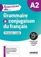 Couverture du livre « Exercices de grammaire & conjugaison du français ; A2 » de Collectif aux éditions Didier