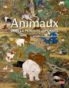 Couverture du livre « Animaux dans la peinture japonaise » de Brigite Koyama-Richard aux éditions Scala