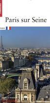 Couverture du livre « Paris sur Seine » de Guy Lambert et Cecile Septet aux éditions Patrimoine