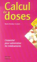 Couverture du livre « Calcul de doses ; infirmier » de Marie-Christine Clugnet aux éditions Med-line