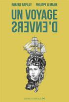 Couverture du livre « Un voyage d'envers » de Philippe Lemaire et Robert Rapilly aux éditions La Contre Allee