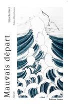 Couverture du livre « Mauvais départ » de Liza Kerivel aux éditions Goater