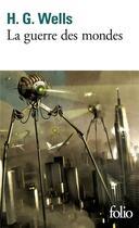 Couverture du livre « La guerre des mondes » de Herbert George Wells aux éditions Gallimard