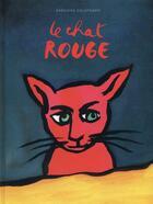 Couverture du livre « Le chat rouge » de Gregoire Solotareff aux éditions Ecole Des Loisirs