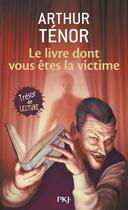 Couverture du livre « Le livre dont vous êtes la victime » de Arthur Tenor aux éditions Pocket Jeunesse