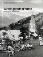 Couverture du livre « Montagnards d'antan, à travers la carte postale ancienne » de Laurence Janin et Franck Lecoutre aux éditions Herve Chopin