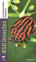Couverture du livre « 450 insectes » de Heiko Bellmann aux éditions Delachaux & Niestle