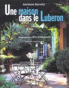 Couverture du livre « Une Maison Dans Le Luberon » de Borrelly/Herouville aux éditions La Martiniere