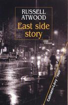 Couverture du livre « East side story » de Atwood-R aux éditions Calmann-levy