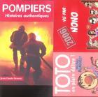 Couverture du livre « Pompiers ; histoires authentiques » de Jean-Claude Demory aux éditions Altipresse