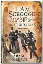 Couverture du livre « I am Scrooge » de Adam Roberts aux éditions Victor Gollancz