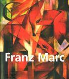 Couverture du livre « Franz Marc » de Victoria Charles aux éditions Parkstone International